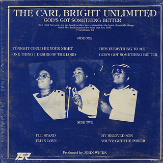 Carl Bright Unlimited / God's Got Something Better back
