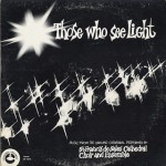 Oakland Cathedral Choir And Ensemble / Those Who See Light