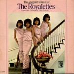 Royalettes / The Elegant Sound Of The Royalettes