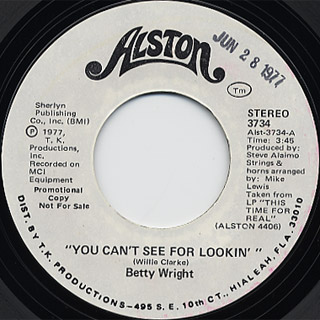 Betty Wright / You Can't See For Lookin'