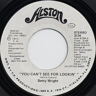 Betty Wright / You Can't See For Lookin' back