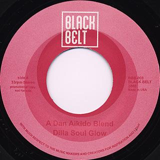 Dan  Aikido / Dilla Soul Glow c/w What They Do 2 Get Up