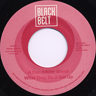 Dan  Aikido / Dilla Soul Glow c/w What They Do 2 Get Up back