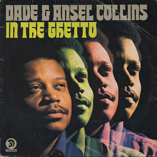 Dave & Ansel Collins / In The Ghetto