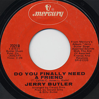 Jerry Butler / How Did We Lose It Baby c/w Do You Finally Need A Friend back
