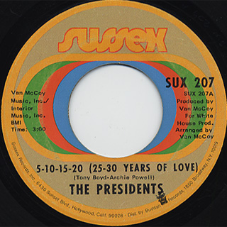 Presidents / 5-10-15-20(25-30 Years Of Love) c/w I'm Still Dancing