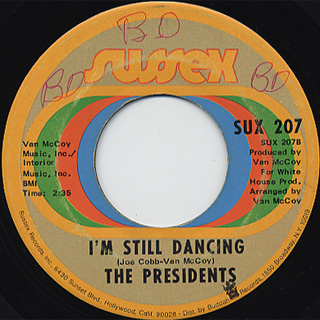 Presidents / 5-10-15-20(25-30 Years Of Love) c/w I'm Still Dancing back