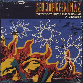 Seu Jorge and Almaz / Everybody Loves the Sunshine