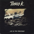 Tonio K. / Life In The Foodchain