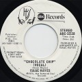 Isaac Hayes / Chocolate Chip c/w (Inst)