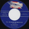 Lou Brownie / That Old Gang Of Mine c/w Yes, We Have No Bananas