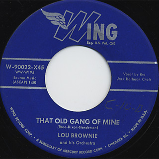 Lou Brownie / That Old Gang Of Mine c/w Yes, We Have No Bananas back