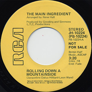 Main Ingredient / Rolling Down A Mountainside c/w (Mono)