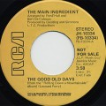 Main Ingredient / The Good Old Days c/w (Mono)
