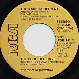 Main Ingredient / The Good Old Days c/w (Mono)