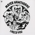 Mayer Hawthorne / I Need you