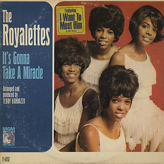 Royalettes / It's Gonna Take A Miracle