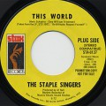 Staple Singers / This World c/w Are You Sure?