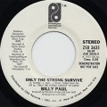 Billy Paul / Only The Strong Survive c/w (Mono)