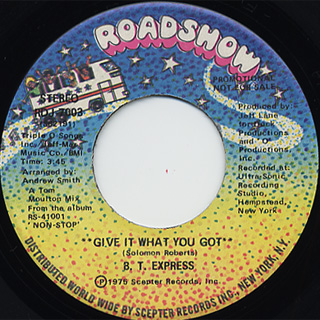 B.T. Express / Give It What You Got back