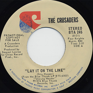 Crusaders / Lay It On The Line (Stereo) c/w (Mono)