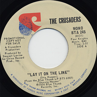 Crusaders / Lay It On The Line (Stereo) c/w (Mono) back