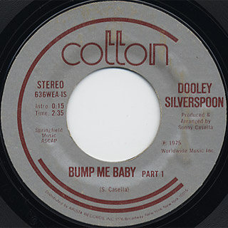 Dooley Silverspoon / Bump Me Baby (Part 1) c/w Bump Me Baby (Part 2)