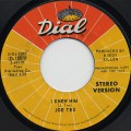 Joe Tex / I Knew Him (Stereo) c/w (Mono)