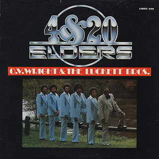 O.V.Wright & The Luckett Bros. / Four & Twenty Elders