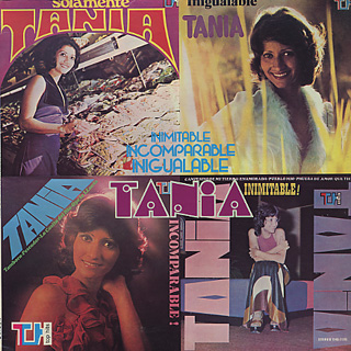 Tania / Inimitable Incomparable Inigualable