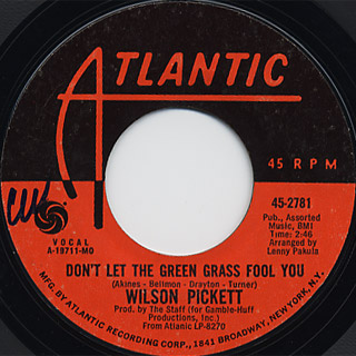 Wilson Pickett / Don't Let The Green Grass Fool You c/w Ain't No Doubt About It