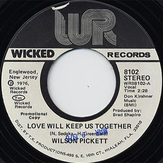 Wilson Pickett / Love Will Keep Us Together