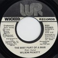 Wilson Pickett / The Best Part Of A Man