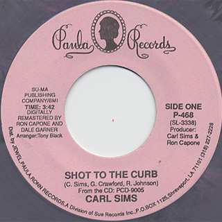 Carl Sims / Shot To The Curb c/w I'm A Blues Man front