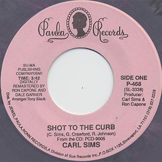 Carl Sims / Shot To The Curb c/w I'm A Blues Man