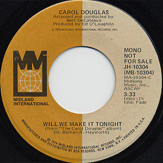 Carol Douglas / Will We Make It Tonight(Stereo) c/w (Mono) back