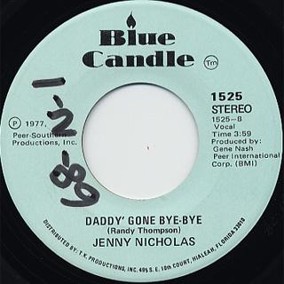 Jenny Nicholas / Elvis c/w Daddy' Gone Bye-Bye back