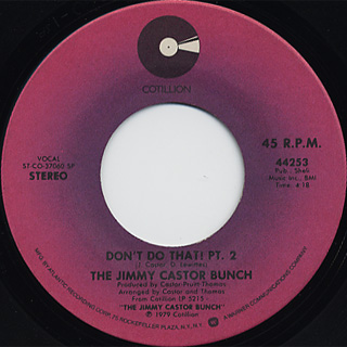 Jimmy Castor Bunch / Don't Do That! c/w Pt.2 back