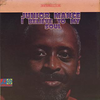 Junior Mance / I Believe To My Soul