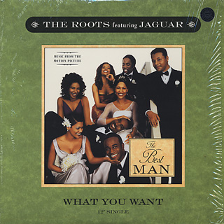 Roots Feat. Jaguar / What You Want front