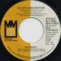 Silver Convention / Hot Shot(Stereo) c/w (Mono)