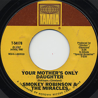 Smokey Robinson & The Miracles / Your Mother's Only Daughter c/w Baby,~