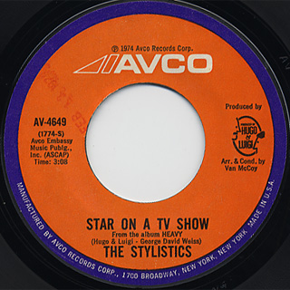 Stylistics / Hey Girl, Come And Get It c/w Star On A TV Show back