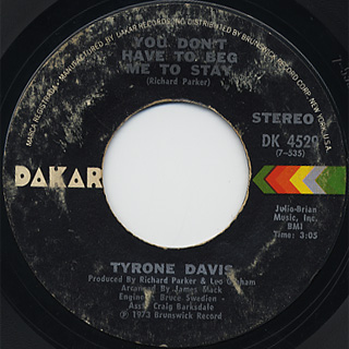 Tyrone Davis / You Don't Have To Beg Me To Stay c/w I Wish It Was Me