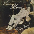 Aubrey Mann / Feeling Good