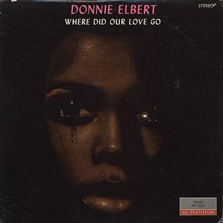 Donnie Elbert / Where Did Our Love Go