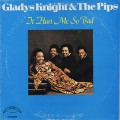 Gladys Knight And The Pips / It Hurt Me So Bad