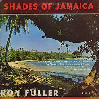 Roy Fuller / Shades Of Jamaica