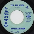Barbara Mason / Yes, I'm Ready c/w Keep Him