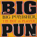 Big Punisher / I'm Not A Player